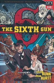 SIXTH GUN TP VOL 01 COLD DEAD FINGERS (SQ1)