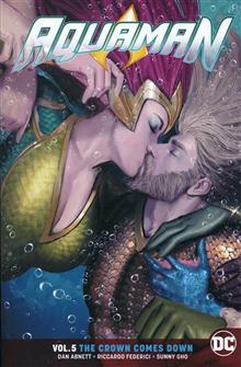 AQUAMAN TP VOL 05 THE CROWN COMES DOWN REBIRTH