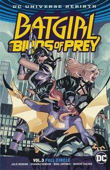 BATGIRL & THE BIRDS OF PREY TP VOL 03 FULL CIRCLE REBIRTH