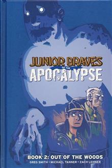 JUNIOR BRAVES OF THE APOCALYPSE HC VOL 02 OUT OF WOODS
