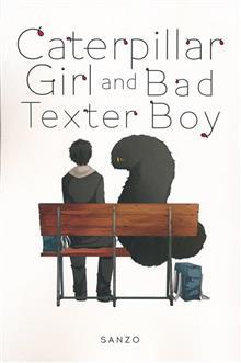 CATERPILLAR GIRL & BAD TEXTER BOY GN VOL 01