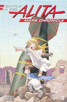 BATTLE ANGEL ALITA MARS CHRONICLE GN VOL 03