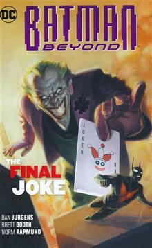 BATMAN BEYOND TP VOL 05 THE FINAL JOKE