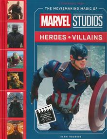 MOVIEMAKING MAGIC OF MARVEL STUDIOS HEROES & VILLAINS HC