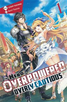 HERO OVERPOWERED BUT OVERLY CAUTIOUS NOVEL SC VOL 01