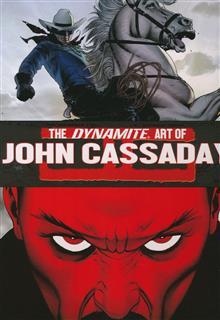 DYNAMITE ART OF JOHN CASSADAY HC