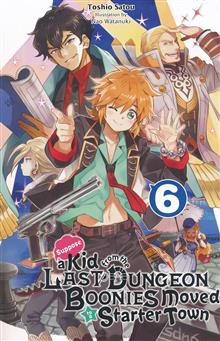 KID FROM DUNGEON BOONIES MOVED STARTER TOWN NOVEL SC VOL 06