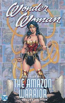 WONDER WOMAN 80 YEARS OF THE AMAZON WARRIOR THE DELUXE EDITION HC