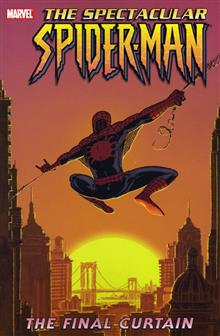 SPECTACULAR SPIDER-MAN VOL 6 FINAL CURTAIN TP