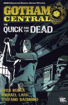 GOTHAM CENTRAL VOL 4 THE QUICK AND THE DEAD TP old printing