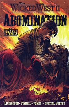 WICKED WEST VOL 2 ABOMINATION & OTHER TALES GN