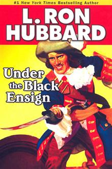 L RON HUBBARDS UNDER THE BLACK ENSIGN TP