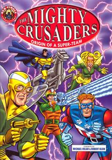 MIGHTY CRUSADERS TP VOL 01 ORIGIN OF SUPER TEAM
