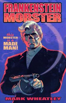 FRANKENSTEIN MOBSTER TP VOL 01