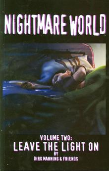 NIGHTMARE WORLD GN VOL 02 LEAVE THE LIGHT ON (RES)