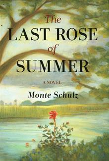 LAST ROSE OF SUMMER HC NOVEL