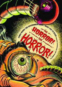 HORROR THE HORROR COMICS GOVERNMENT DIDNT WANT YOU READ (MR)