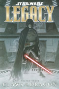 STAR WARS LEGACY VOL 3 CLAWS OF THE DRAGON TP