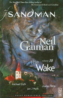 SANDMAN TP VOL 10 THE WAKE NEW ED (MR)