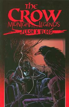 CROW MIDNIGHT LEGENDS TP VOL 02 FLESH & BLOOD