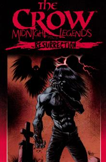 CROW MIDNIGHT LEGENDS TP VOL 05 RESURRECTION