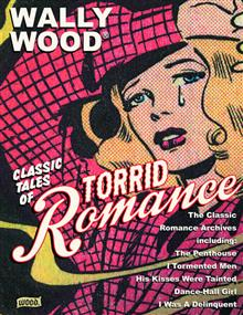 WALLY WOOD TORRID ROMANCES SC