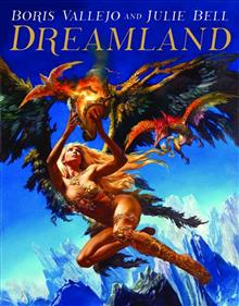 BORIS VALLEJO & JULIE BELL DREAMLAND HC