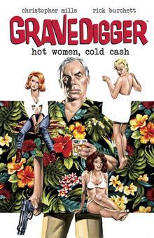 GRAVEDIGGER HOT WOMEN COLD CASH TP (MR)