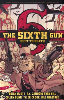 SIXTH GUN DUST TO DEATH TP