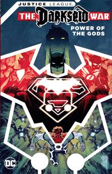 JUSTICE LEAGUE DARKSEID WAR POWER OF THE GODS TP