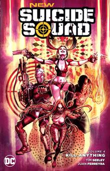 NEW SUICIDE SQUAD TP VOL 04 KILL ANYTHING