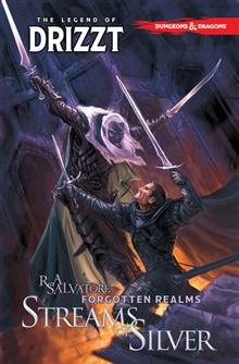 D&D LEGEND OF DRIZZT TP VOL 05 STREAMS OF SILVER