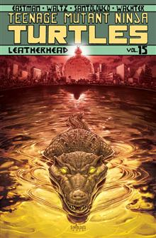 TMNT ONGOING TP VOL 15 LEATHERHEAD