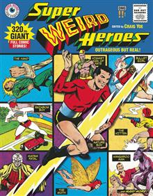 SUPER WEIRD HEROES HC VOL 01