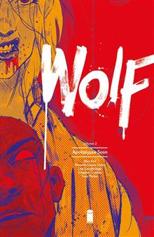 WOLF TP VOL 02 APOCALYPSE SOON (MR)