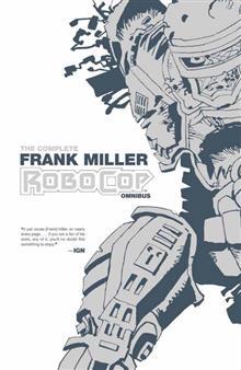 COMPLETE FRANK MILLER ROBOCOP OMNIBUS TP