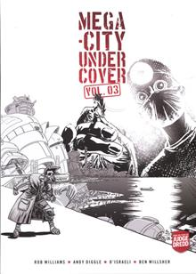 MEGA CITY UNDERCOVER TP VOL 03