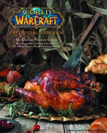 WORLD OF WARCRAFT OFFICIAL COOKBOOK HC (C: 0-1-0)