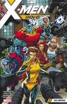 X-MEN GOLD TP VOL 02 EVIL EMPIRES