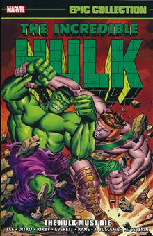 INCREDIBLE HULK EPIC COLLECTION HULK MUST DIE TP