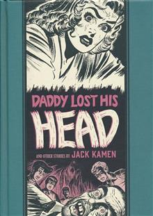 EC JACK KAMEN AL FELDSTEIN DADDY LOST HIS HEAD HC