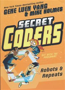 SECRET CODERS GN VOL 04 ROBOTS & REPEATS