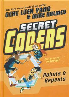 SECRET CODERS HC GN VOL 04 ROBOTS & REPEATS