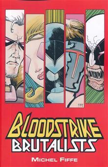BLOODSTRIKE BRUTALISTS TP (MR)