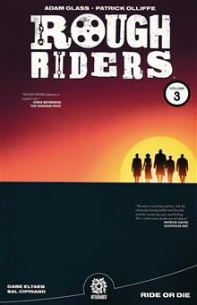 ROUGH RIDERS TP VOL 03 RIDE OR DIE