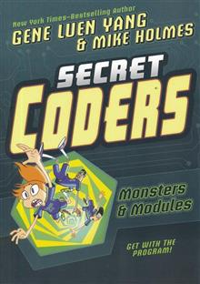 SECRET CODERS GN VOL 06 (OF 6) MONSTERS & MODULES (C: 1-1-0)
