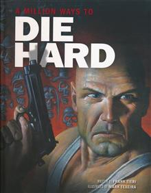 A MILLION WAYS TO DIE HARD HC GN