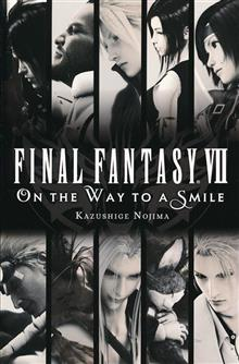 FINAL FANTASY VII 7 ON WAY TO SMILE NOVEL SC VOL 01 (C: 0-1-