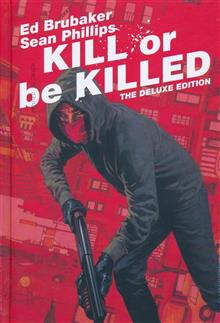KILL OR BE KILLED DLX ED HC (MR)