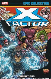 X-FACTOR EPIC COLLECTION TP X-AMINATIONS